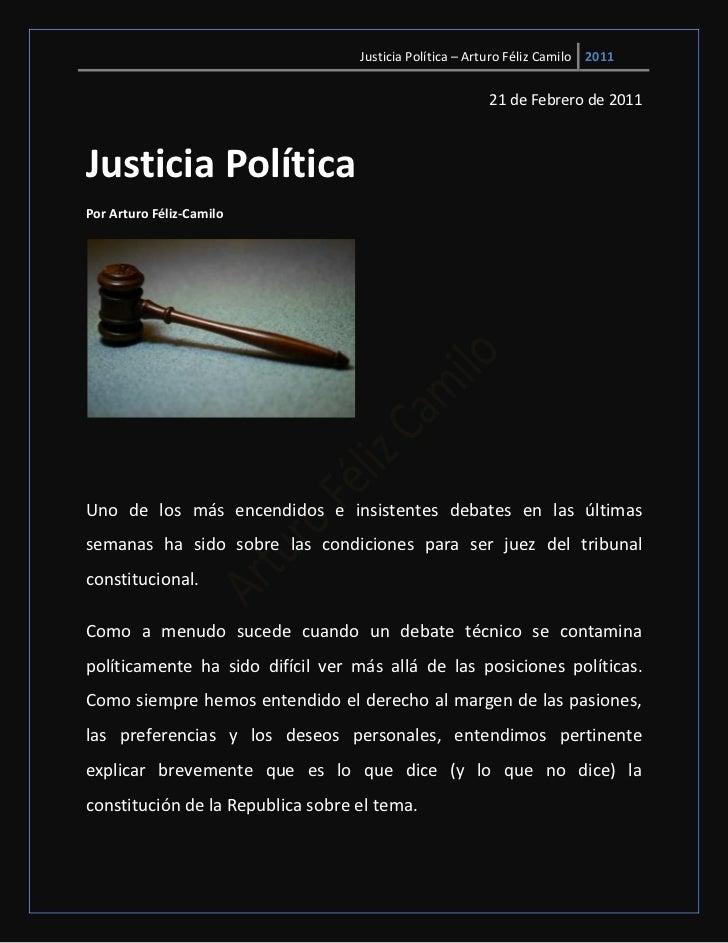 Justicia Política – Arturo Féliz Camilo 2011                                                         21 de Febrero de 2011...