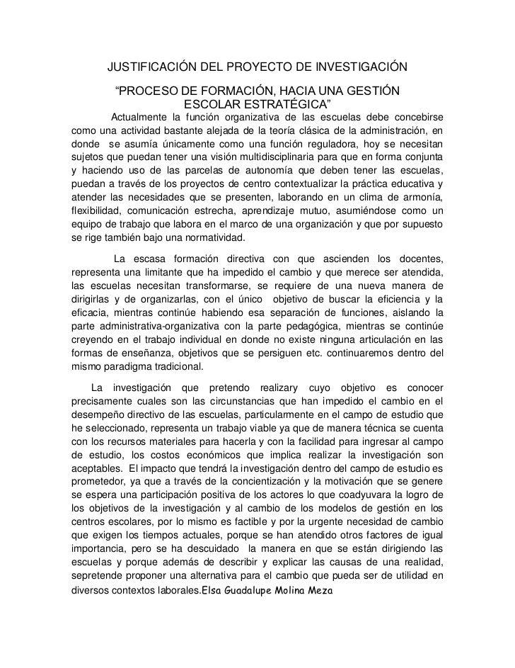 """JUSTIFICACIÓN DEL PROYECTO DE INVESTIGACIÓN         """"PROCESO DE FORMACIÓN, HACIA UNA GESTIÓN                  ESCOLAR ESTR..."""