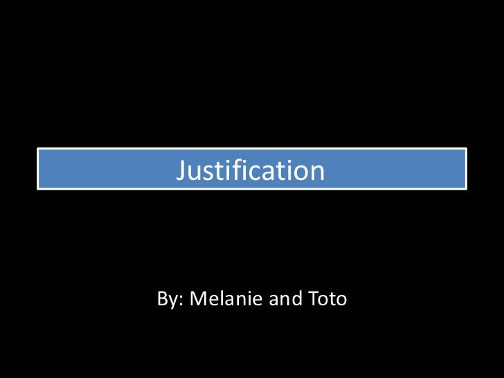 JustificationBy: Melanie and Toto