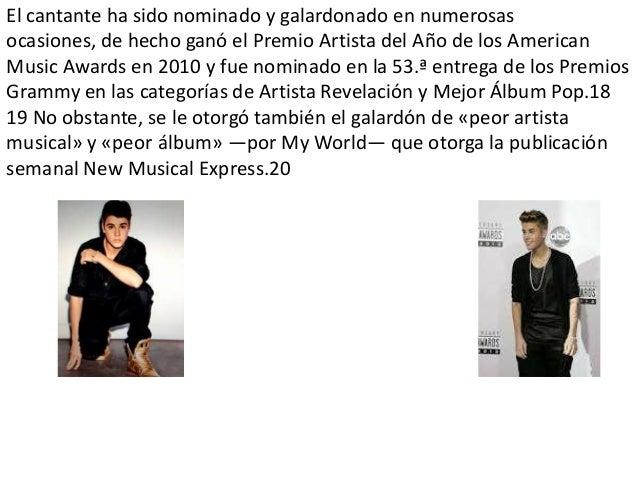 Justin Drew Bieber (London, Ontario, 1 de marzo de 1994), más conocido comoJustin Bieber, es un cantante canadiense de pop...