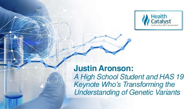 Justin Aronson: A High School Student and HAS 19 Keynote Who's Transforming the Understanding of Genetic Variants