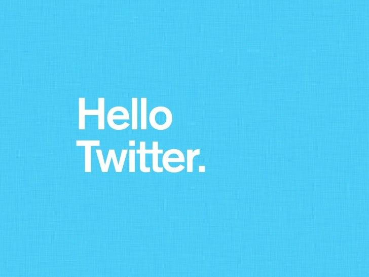 HelloTwitter.