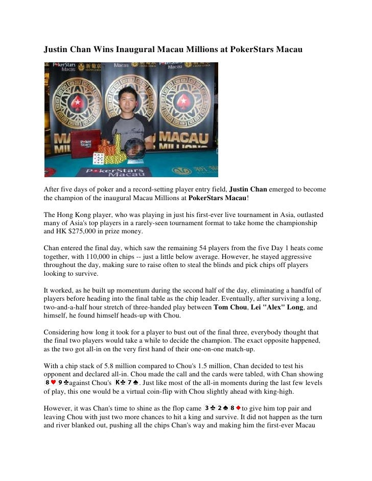 Justin Chan Wins Inaugural Macau Millions at PokerStars Macau<br />After five days of poker and a record-setting player en...