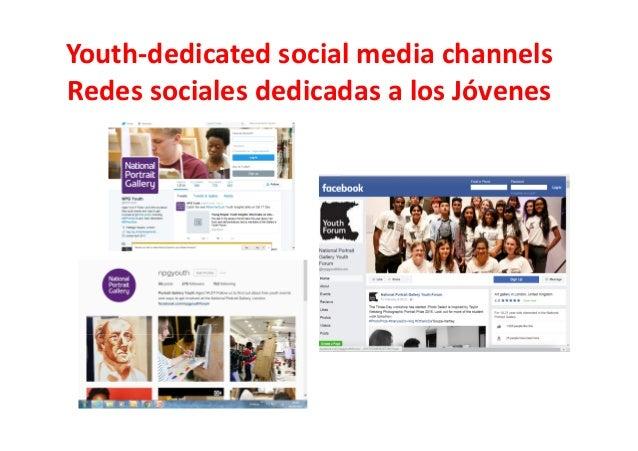 Youth-dedicated social media channels Redes sociales dedicadas a los Jóvenes