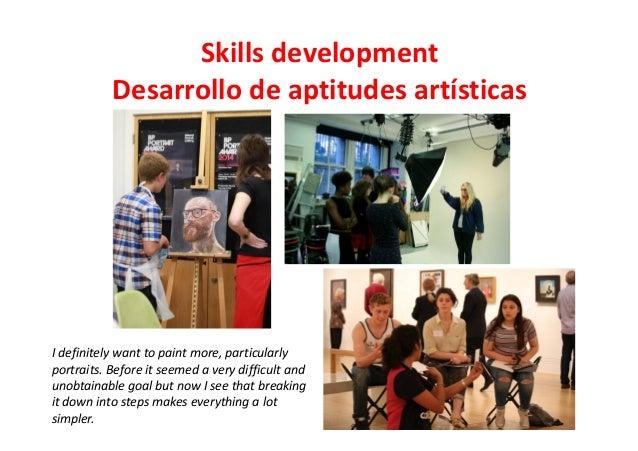 Skills development Desarrollo de aptitudes artísticas I definitely want to paint more, particularly portraits. Before it s...