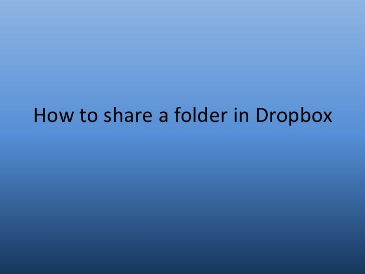 How to share a folder in Dropbox