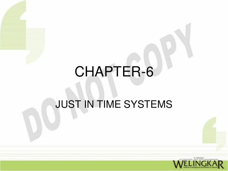CHAPTER-6JUST IN TIME SYSTEMS
