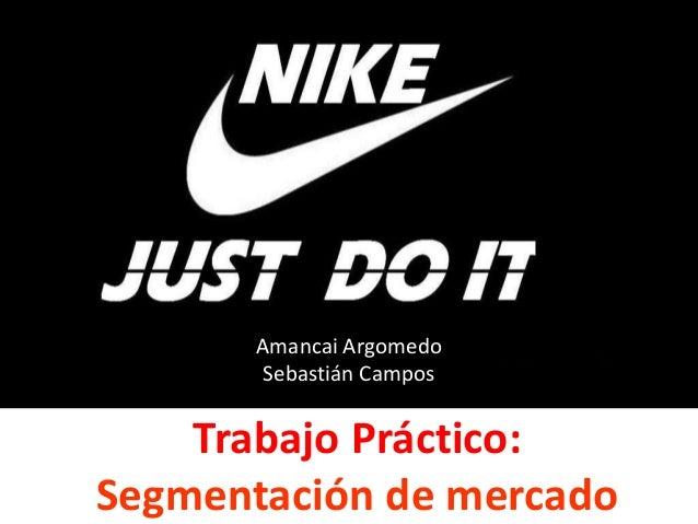 Trabajo Práctico: Segmentación de mercado Amancai Argomedo Sebastián Campos