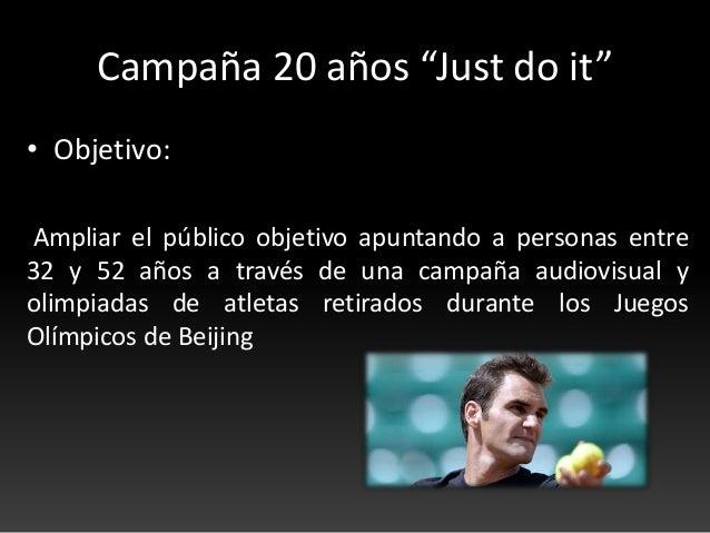 """Plan de Marketing para los 20 años de """"Just Do It"""" de Nike Slide 2"""