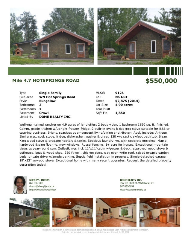Mile 4.7 HOTSPRINGS ROAD $550,000 Type Single Family MLS® 9126 Sub Area WN Hot Springs Road GST No GST Style Bungalow Taxe...