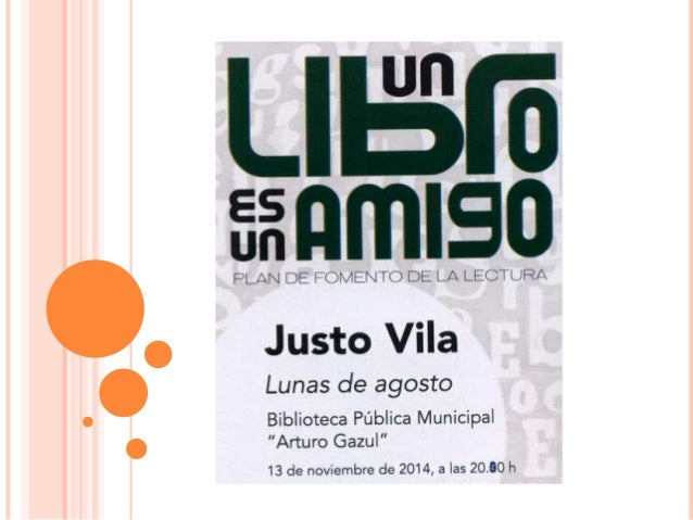 "LIEŠIB  5% IIITIISO  PLAN DE FOMENTO DE LA LECTURA  Justo Vila  Lunas de agosto  Biblioteca Pübłica Municipal ""Arturo Gazu..."