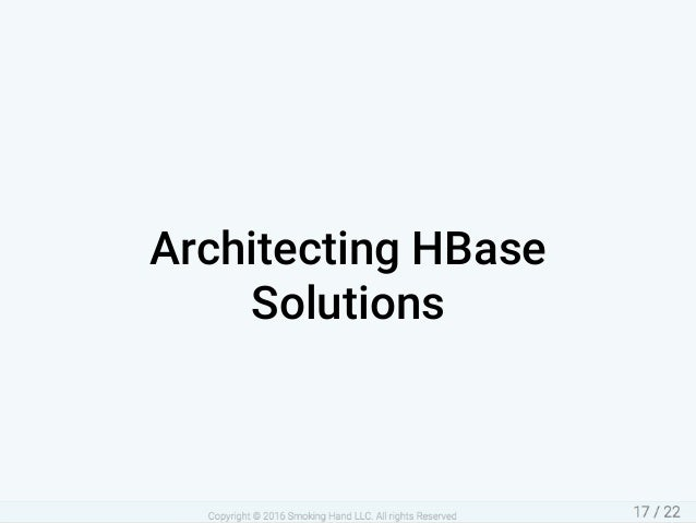 ArchitectingHBase Solutions