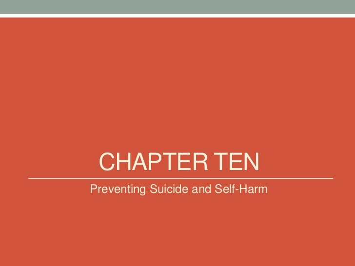 CHAPTER TENPreventing Suicide and Self-Harm