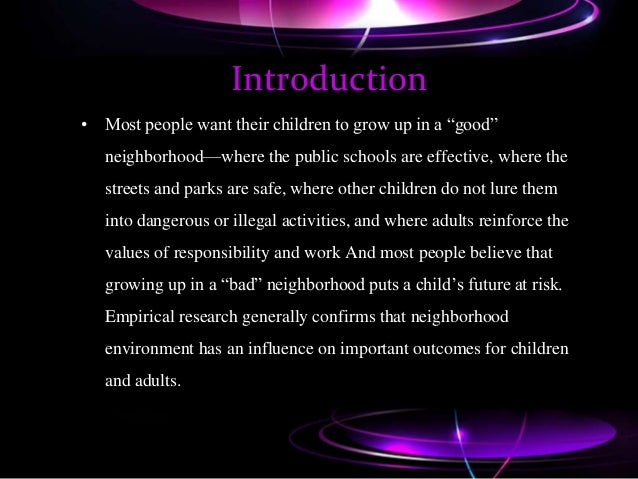 Growing Up In Bad Neighborhood Does >> Juvenile Delinquency Does Neighborhood Matter