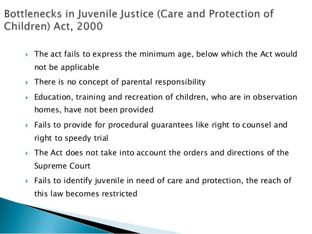 juvenile justice act Juvenile justice: an overviewjuvenile justice is the area of criminal law applicable to persons not old enough to be held responsible for criminal acts in most.
