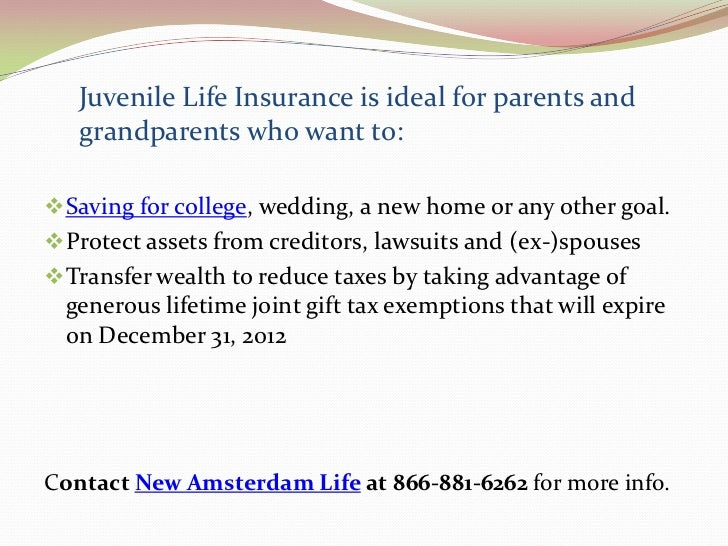 Juvenile life insurance- New Amsterdam Life.