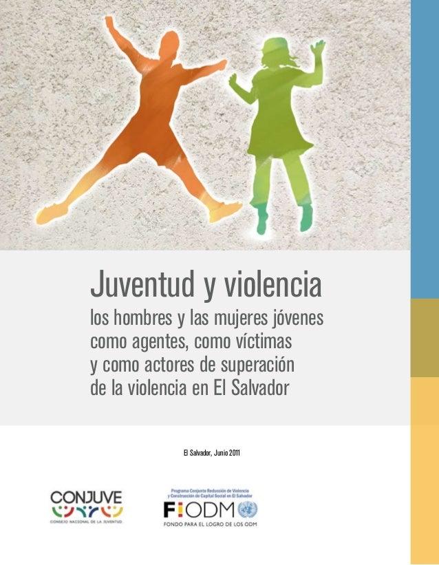Juventud y violencia:los hombres y las mujeres jóvenes           como agentes,           como víctimas  y como actores de ...