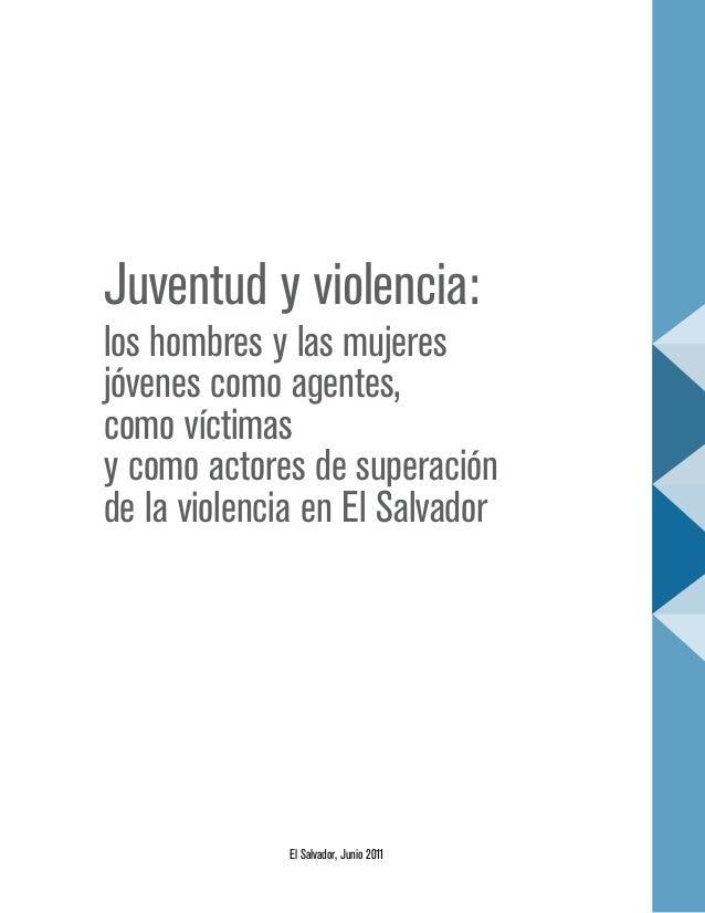 Juventud y violencia: los hombres y las mujeres jóvenes como agentes, como víctimas y como actores de superación de la vio...