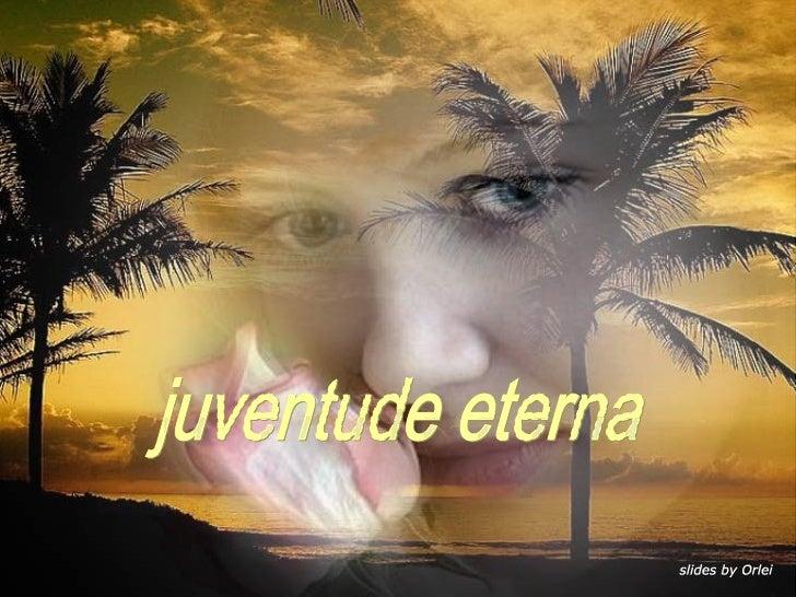 juventude eterna