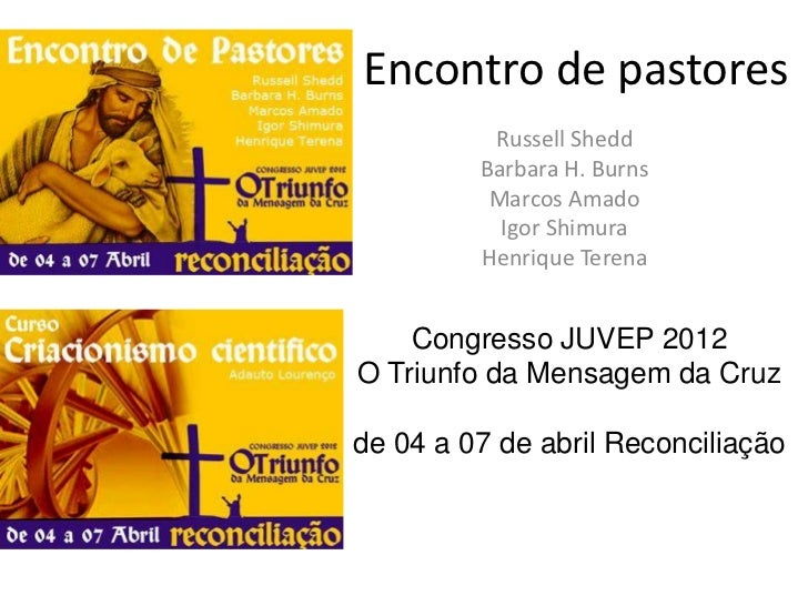 Encontro de pastores          Russell Shedd         Barbara H. Burns          Marcos Amado           Igor Shimura         ...