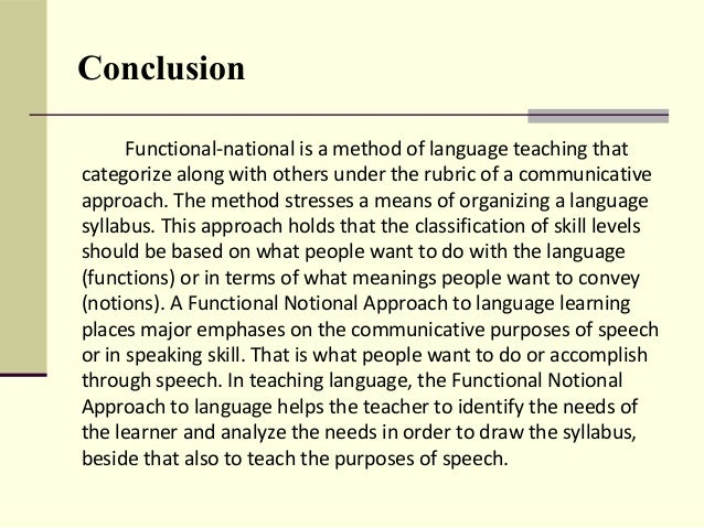 functional notional approach to language learning Analysing different teaching syllabus' language theories and learning on the notional-functional it through a notional approach to language.