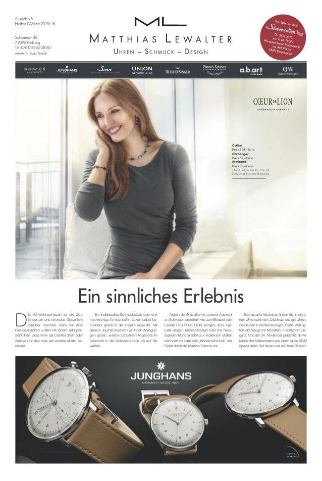 Schusterstr. 48 79098 Freiburg Tel. 0761/55 65 28 60 www.m-lewalter.de Ausgabe 5 Herbst | Winter 2015/16 D ie Vorweihnacht...