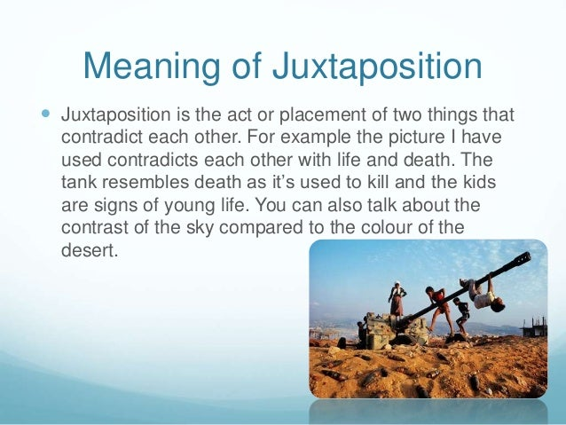 juxtaposition and paradox Definition, usage and a list of oxymoron examples in common speech and literature oxymoron, plural oxymora, is a figure of speech in which two opposite ideas are joined to.