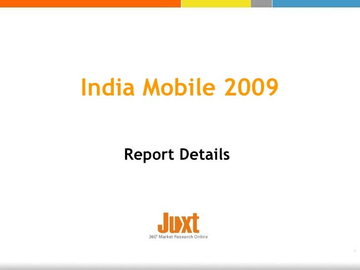 India Mobile 2009 Report Details