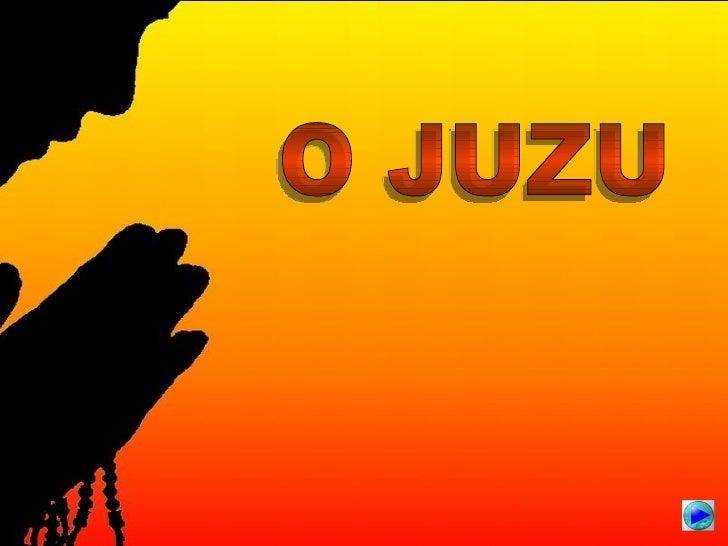 O JUZU