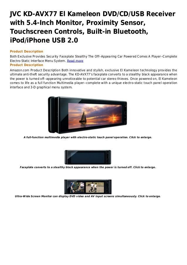 JVC KD-AVX77 El Kameleon DVD/CD/USB Receiverwith 5.4-Inch Monitor, Proximity Sensor,Touchscreen Controls, Built-in Bluetoo...