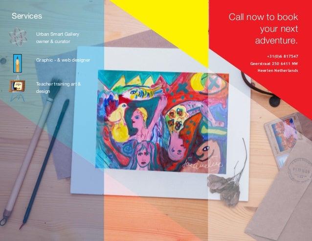 +31(0)6 817547 Geerstraat 250 6411 NW Heerlen Netherlands Call now to book your next adventure. Teacher training art & des...