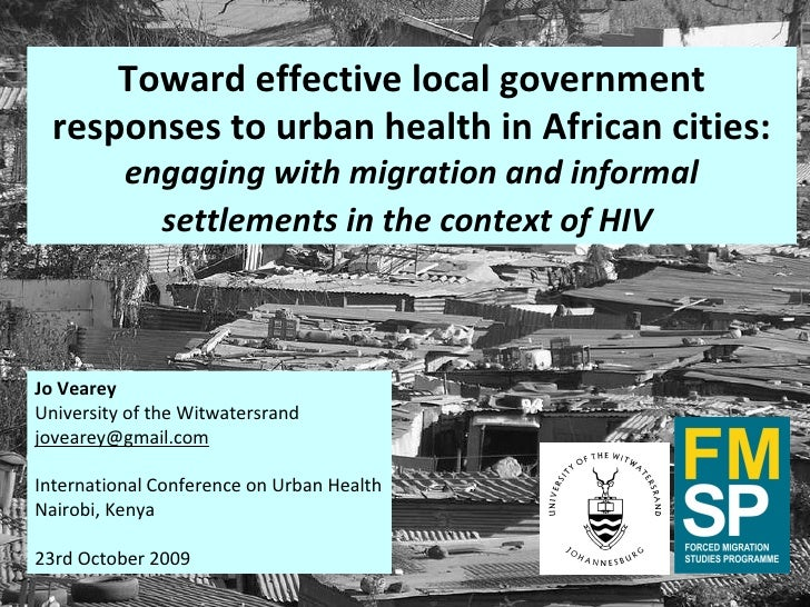 Toward effective local government responses to urban health in African cities: engaging with migration and informal settle...