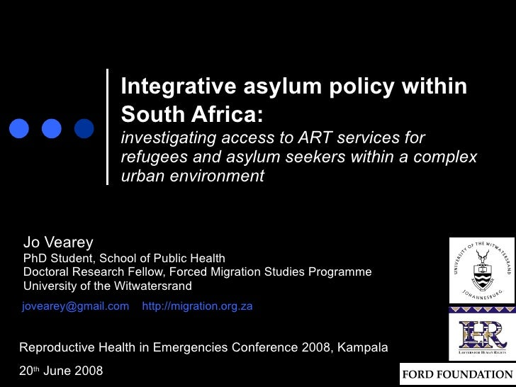 Integrative asylum policy within South Africa:   investigating access to ART services for refugees and asylum seekers with...