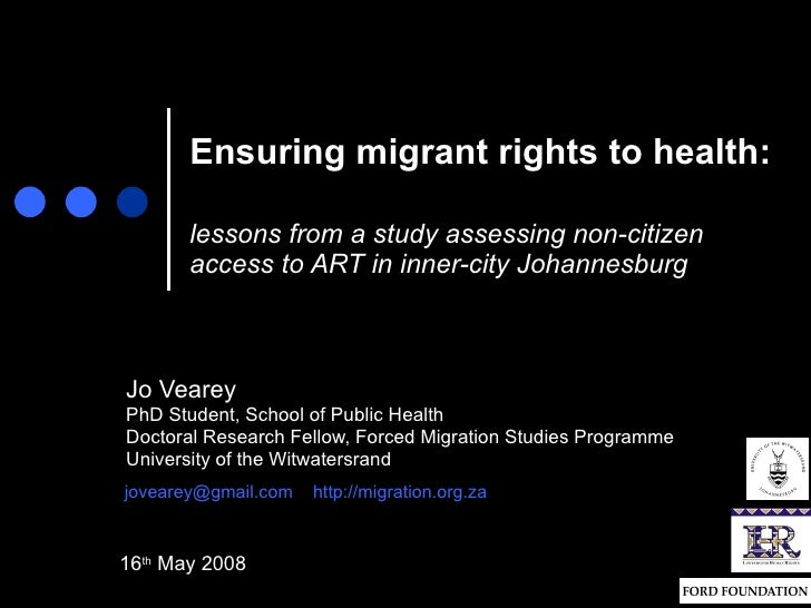 Ensuring migrant rights to health:   lessons from a study assessing non-citizen access to ART in inner-city Johannesburg J...