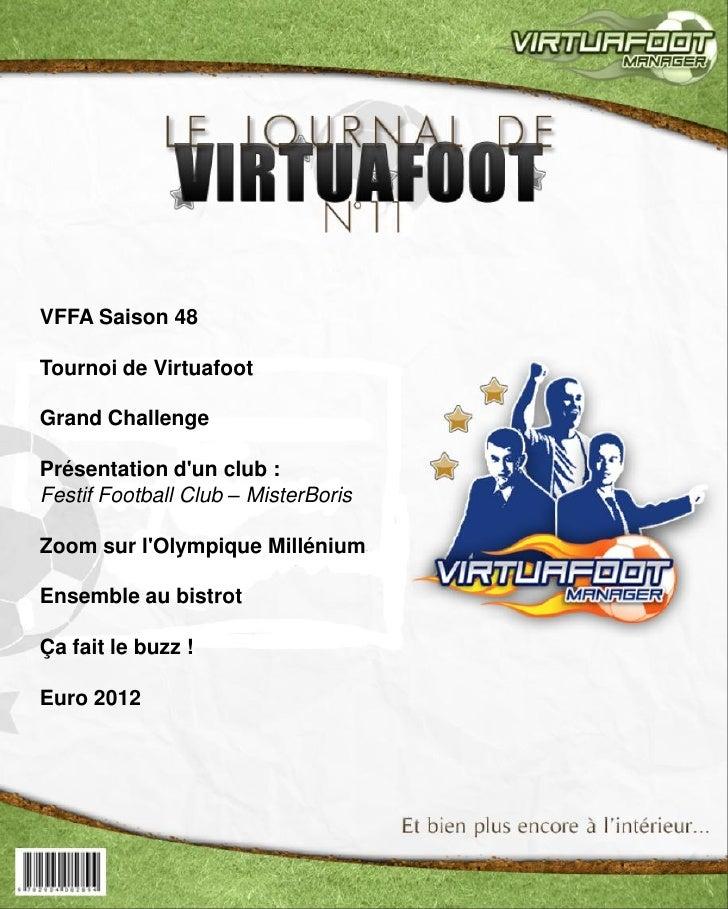 VFFA Saison 48Tournoi de VirtuafootGrand ChallengePrésentation dun club :Festif Football Club – MisterBorisZoom sur lOlymp...
