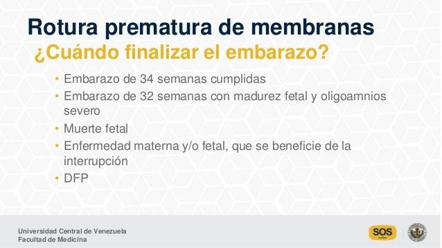 Universidad Central de Venezuela Facultad de Medicina • Embarazo de 34 semanas cumplidas • Embarazo de 32 semanas con madu...