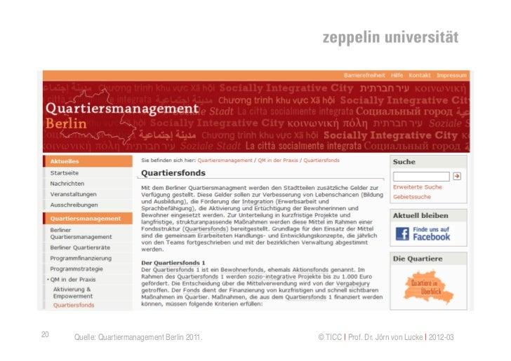 20   Quelle: Quartiermanagement Berlin 2011.   © TICC   Prof. Dr. Jörn von Lucke   2012-03