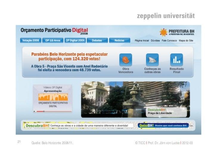 21   Quelle: Belo Horizonte 2008/11.   © TICC   Prof. Dr. Jörn von Lucke   2012-03
