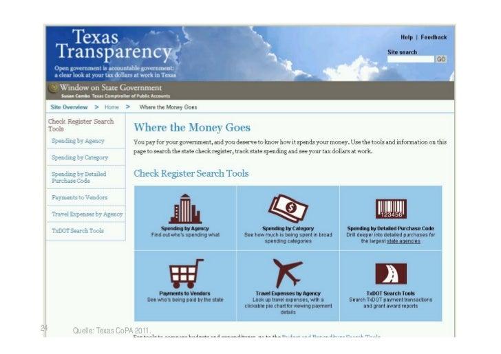 Tagesaktuelle Aufbereitung der Mittelabflüsse24    Quelle: Texas CoPA 2011.     © TICC   Prof. Dr. Jörn von Lucke   2012-03