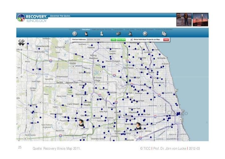 25   Quelle: Recovery Illinois Map 2011.   © TICC   Prof. Dr. Jörn von Lucke   2012-03