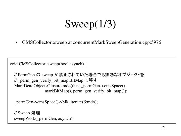 Sweep(1/3)  • CMSCollector::sweep at concurrentMarkSweepGeneration.cpp:5976void CMSCollector::sweep(bool asynch) {  // Per...