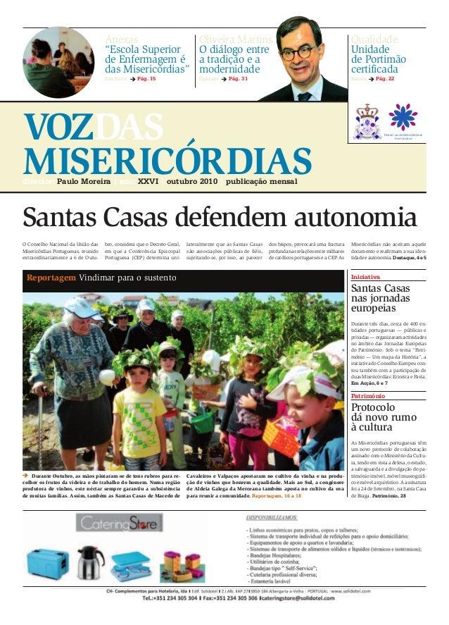 VOZDAS MISERICÓRDIASdirector: Paulo Moreira | ano: XXVI | outubro 2010 | publicação mensal Iniciativa Património Santas Ca...