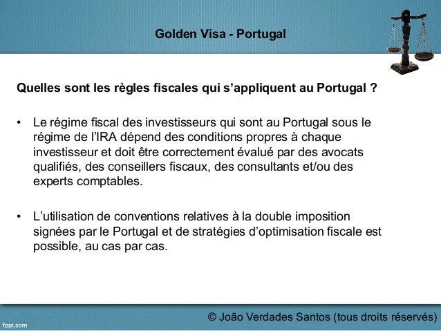 Golden Visa - Portugal Quelles sont les règles fiscales qui s'appliquent au Portugal ? • Le régime fiscal des investisseu...