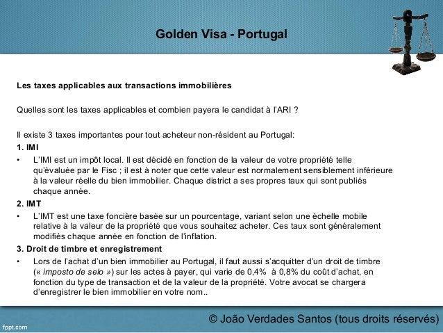 Golden Visa - Portugal Les taxes applicables aux transactions immobilières Quelles sont les taxes applicables et combien p...