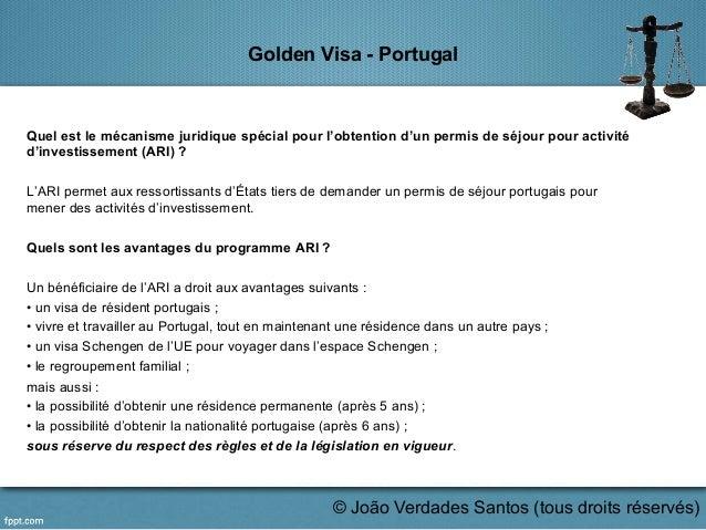 Golden Visa - Portugal Quel est le mécanisme juridique spécial pour l'obtention d'un permis de séjour pour activité d'inve...