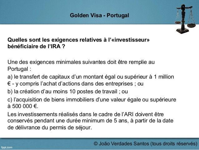 Golden Visa - Portugal Quelles sont les exigences relatives à l'«investisseur» bénéficiaire de l'IRA ? Une des exigences m...