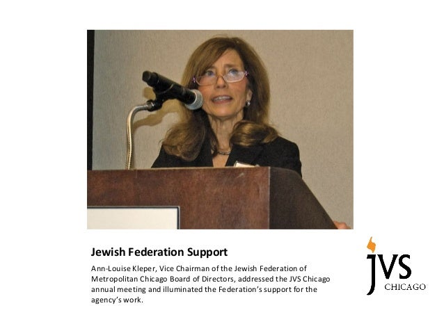 Jewish Federation Support Ann-Louise Kleper, Vice Chairman of the Jewish Federation of Metropolitan Chicago Board of Direc...
