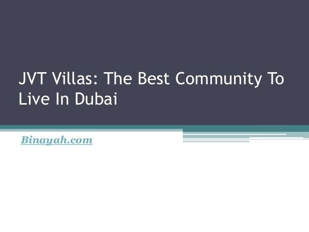 jvt villas the best community to live in dubai 1 638