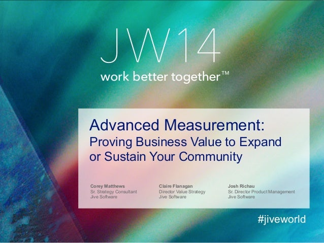 Advanced Measurement Proving Business Value To Expand Or Sustain You
