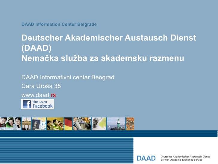 DAAD Information Center BelgradeDeutscher Akademischer Austausch Dienst(DAAD)Nemačka služba za akademsku razmenuDAAD Infor...